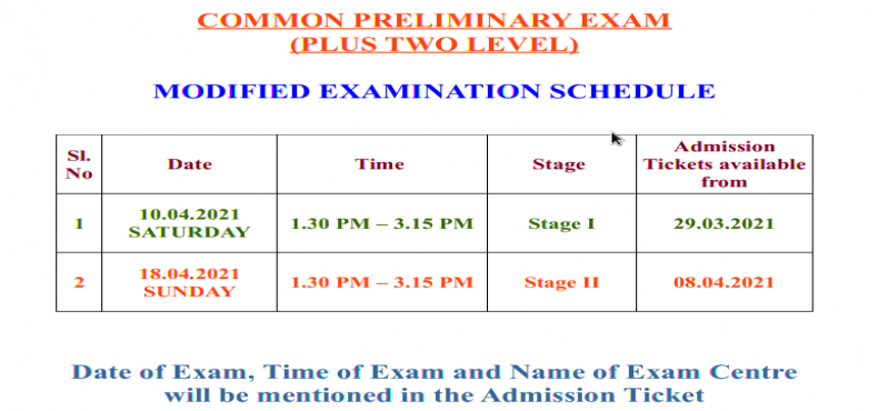 MODIFIED EXAMINATION SCHEDULE - COMMON PRELIMINARY EXAM (PLUS TWO LEVEL)